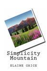 Simplicity Mountain (Simplicity, #1)