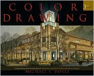 Color Drawing: Design Drawing Skills and Techniques for Architects, Landscape Architects, and Interior Designers 3th (third) edition Text Only