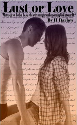 Lust or Love by H. Barlow