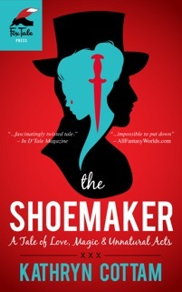 The Shoemaker:A Tale of Love, Magic & Unnatural Acts