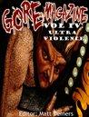 Gore Magazine Volume IV by Luke Lafferty