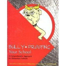 Bully-Proofing Your School: A Comprehensive Approach for Elementary Schools