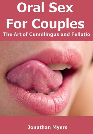 oral-sex-for-couples-the-art-of-cunnilingus-and-fellatio