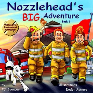 Nozzlehead's Big Adventure (Nozzlehead Adventure, #1)