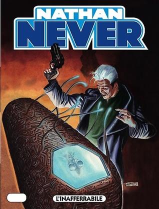 Nathan Never n. 201: L'inafferrabile