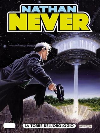Nathan Never n. 202: La torre dell'orologio