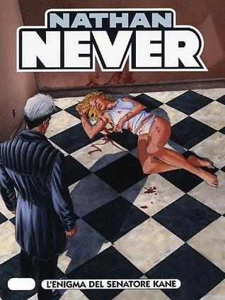 Nathan Never n. 205: L'enigma del senatore Kane