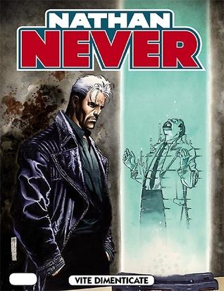 Nathan Never n. 219: Vite dimenticate