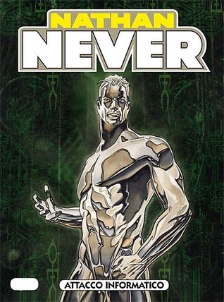 Nathan Never n. 222: Attacco informatico