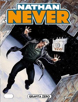 Nathan Never n. 223: Gravità zero