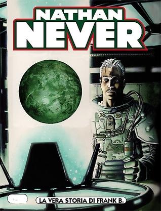 Nathan Never n. 230: La vera storia di Frank B.