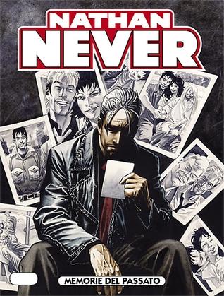 Nathan Never n. 231: Memorie del passato