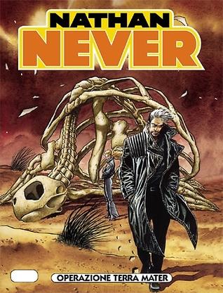 Nathan Never n. 233: Operazione Terra Mater