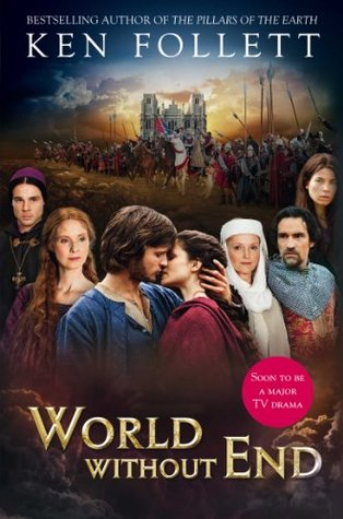 World Without End (TV tie-in)                  (Kingsbridge #2)