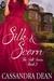 Silk & Scorn (Silk, #2)