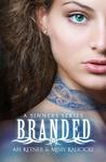 Branded (Sinners, #1) by Abi Ketner