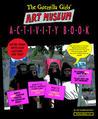 Guerrilla Girls' Art Museum Activity Book