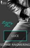 Luce (Galaxy Elite Fleet, #3)