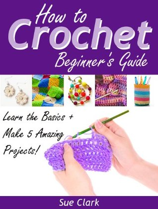 How to Crochet: Beginner's Guide