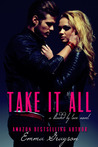 Take It All (Blinded by Love, #1)
