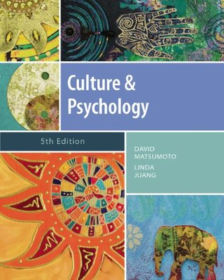 Culture and Psychology, 5th Ed. (Psy 399 Introduction to Multicultural Psychology)