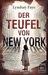Der Teufel von New York by Lyndsay Faye