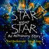 Bright Star, Night Star: An Astronomy Story