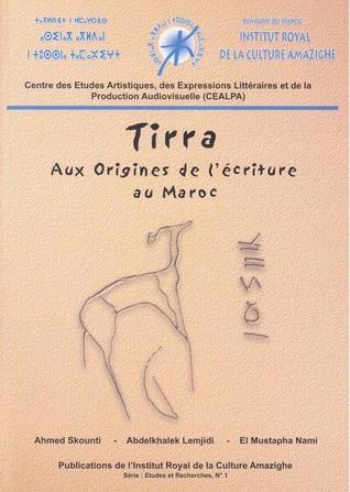 Tirra - Aux origines de lécriture au Ma...