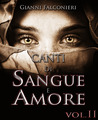 Canti di Sangue e Amore Vol. 2