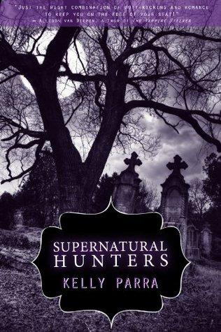 Supernatural Hunters: A Novella (The Jaz & Blake Chronicles)