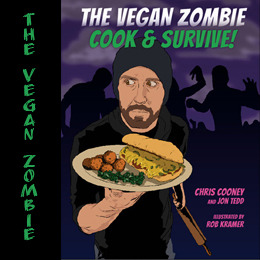 The Vegan Zombie: Cook & Survive!