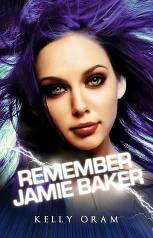 Remember Jamie Baker by Kelly Oram