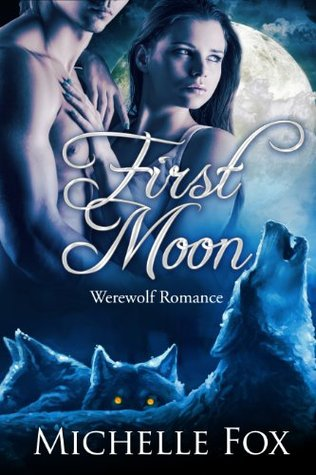 First Moon(New Moon Wolves 1)