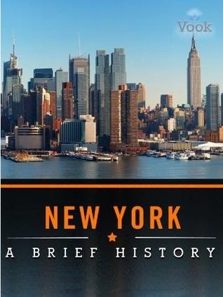 New York: A Brief History
