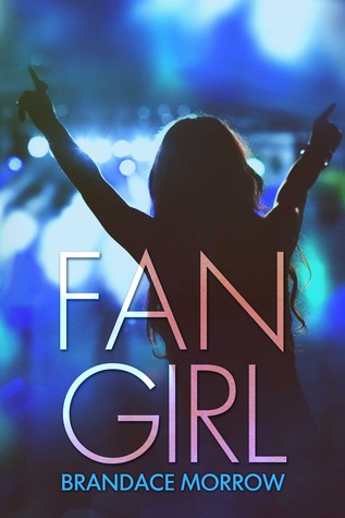 Fan Girl (Los Rancheros #1)