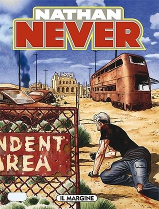 Nathan Never n. 236: Il margine