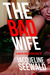 The Bad Wife by Jacqueline Seewald