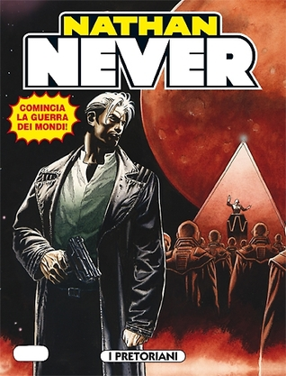Nathan Never n. 239: I Pretoriani