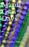 Mardi Gras Days (A Rory Ripple Novel)