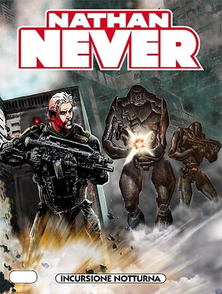 Nathan Never n. 243: Incursione notturna
