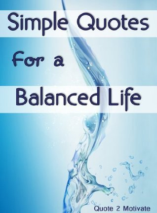 Simple Quotes For A Balanced Life