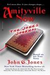 Amityville Now: The Jones Journal