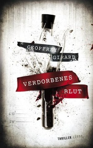 Cains Blood By Geoffrey Girard