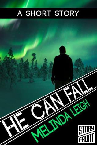He Can Fall (She Can... #4.5)
