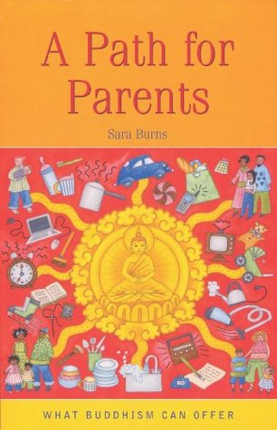 A Path For Parents (What Buddhism Can Offer)