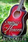 Country Heaven by Ava Miles