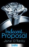 Indecent... Proposal (Indecent #2)