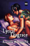 Lyrical Disgrace (Boys In Love # 3)