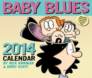 Baby Blues 2014 Day-to-Day Calendar