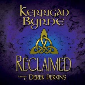 Ebook Reclaimed - A Highland Historical Trilogy (Highland Historical, #4-6) by Kerrigan Byrne TXT!
